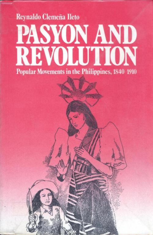 Ang kopya ni Xiao Chua ng Pasyon and Revolution ni Reynaldo Ileto.