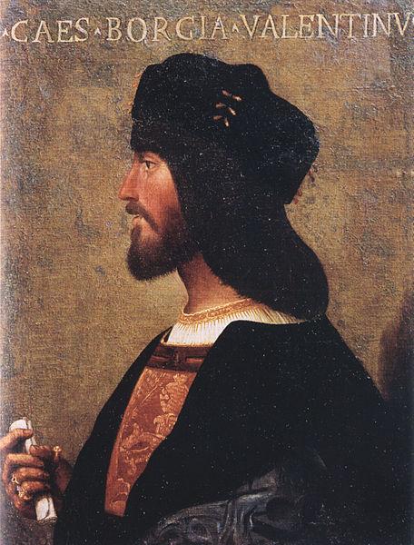 Cesare Borgia, Duke ng Valentinois.  Mula sa Wikipedia.