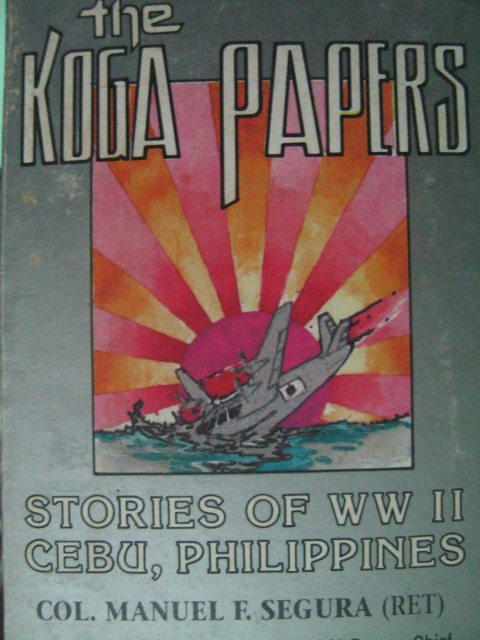 The Koga Papers ni Col. Manuel Segura.