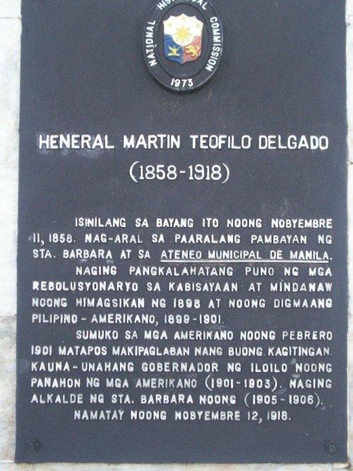 Pandanang pangkasaysayan para kay Heneral Martin Delgado sa Sta. Barbara, Iloilo.