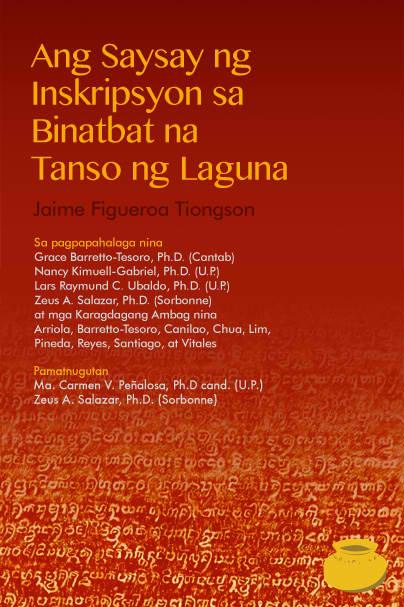 """Ang aklat na """"Ang Saysay ng Inskripsyon sa Binatbat na Tanso ng Laguna:  Bagong Pagpapakahulugan"""" na inilunsad sa Pila, Laguna, isa sa tinutukoy na lugar sa IBTL, noong April 4, 2013."""