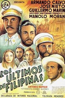 Ang poster ng pelikulang Los Ultimos de Filipinas.