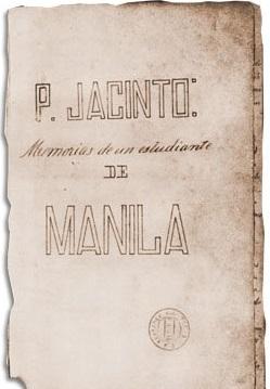 Ang pabalat ng alaala ni Rizal ng kanyang kabataan, Memorias de un Estudiante de Manila kung saan nagtago siya sa pangalang P. Jacinto.  Mula sa Vibal Foundation.
