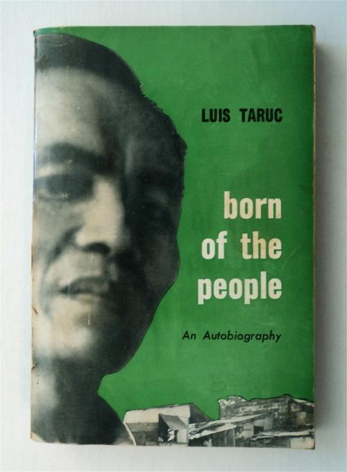 Ang sariling talambuhay ni Luis Taruc, Born of the People na inilathala sa Amerika.  Mula sa bibliomania.ws.