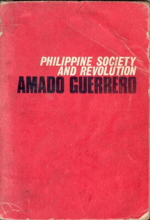 Philippine Society and Revolution ni Amado Guerrero, a.k.a. Jose Maria Sison.  Mula sa Aklatang Xiao Chua.