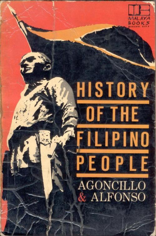 Ikalawang edisyon ng History of the Filipino People ni Teodoro Agoncillo kasama si Oscar Alfonso.  Mula sa Aklatang Xiao Chua.