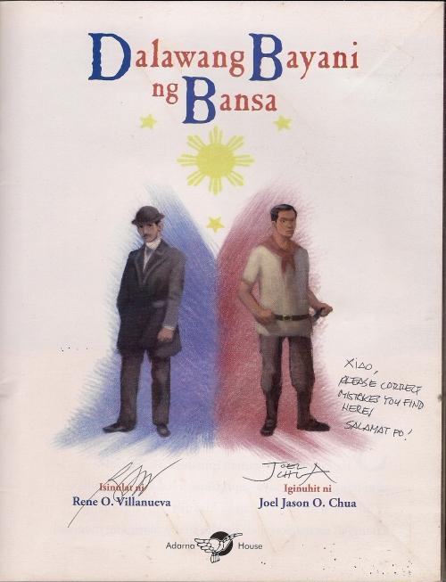 """Ang kopya ng """"Dalawang Bayani ng Bansa"""" na nilagdaan ni Rene Villanueva para kay Xiao Chua.  Mula sa koleksyon ng sinupan ng Aklatang Xiao Chua."""