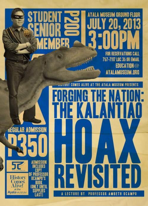 Ang poster ng katatapos lamang na lektura ni Dr. Ambeth R. Ocampo noong July 20, 2013 sa Ayala Museum.