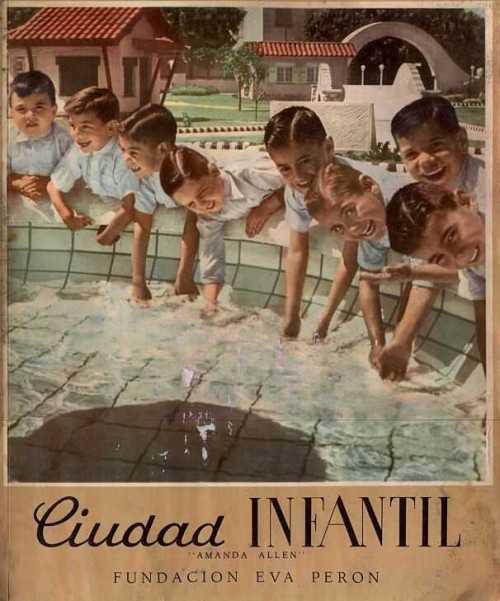 Ang ampunang Ciudad Infantil (Lungsod ng mga bata), proyekto ni Evita.