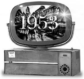 1953, ang taon ng pagsisimula ng TV broadcast sa Pilipinas.