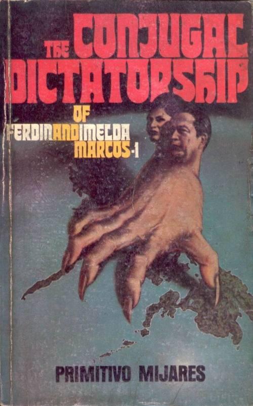 03 aklat na The Conjugal Dictatorship of Ferdinand and Imelda Marcos I,